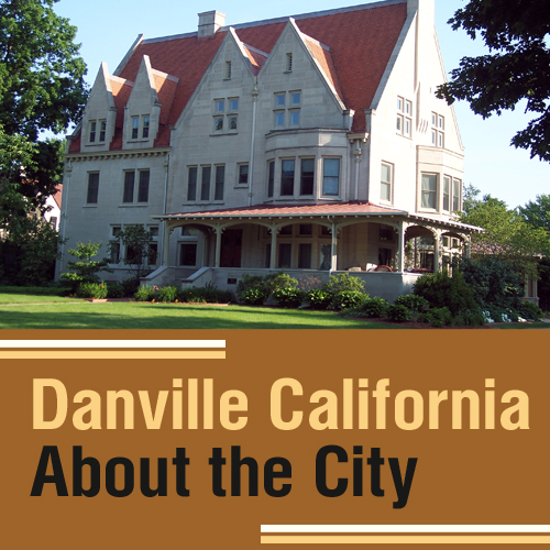 Danville, California – About the City