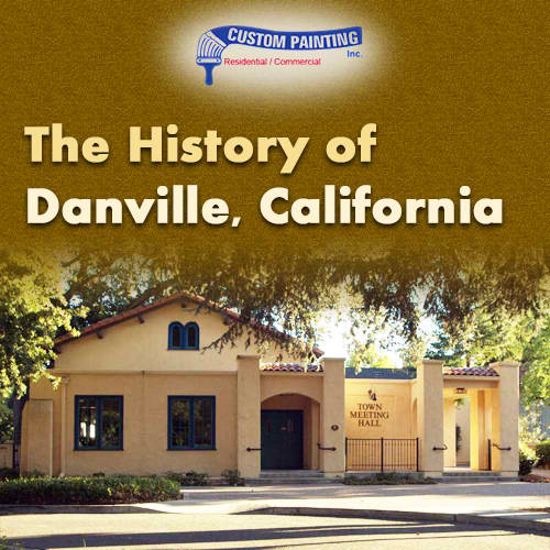 The History of Danville, California