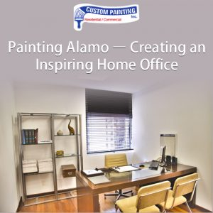 Painting Alamo – Creating an Inspiring Home Office